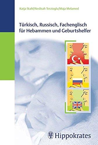 9783830453321: Türkisch, Russisch, Fachenglisch für Hebammen und Geburtshelfer