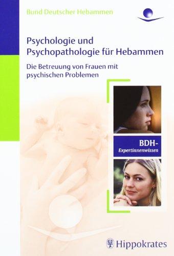9783830453345: Psychologie und Psychopathologie für Hebammen