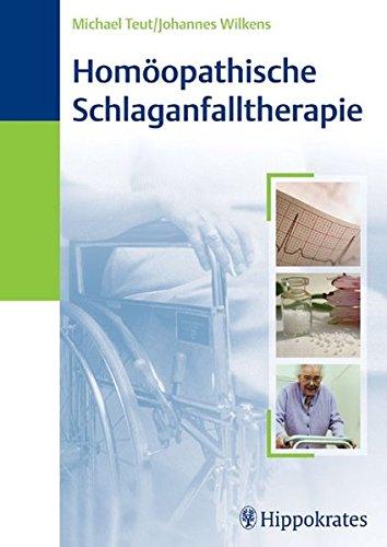 9783830453413: Homöopathische Schlaganfalltherapie