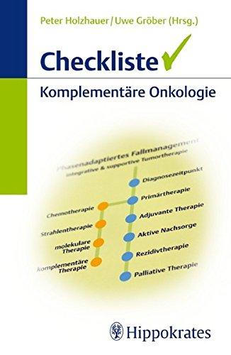 Checkliste Komplementäre Onkologie: Peter Holzhauer
