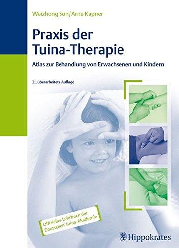 Praxis der Tuina-Therapie: Sun Weizhong