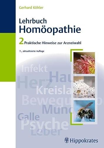 9783830454205: Lehrbuch der Homöopathie 2: Praktische Hinweise zur Arzneiwahl