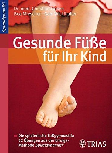 9783830466758: Gesunde Füße für Ihr Kind