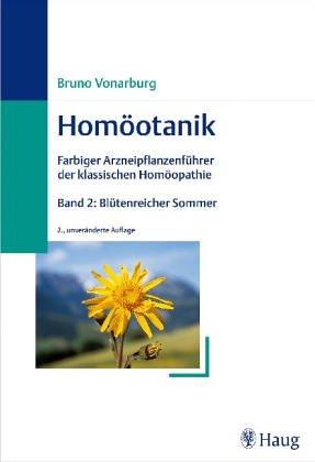 9783830470069: Homöotanik, 4 Bde., Bd.2, Blütenreicher Sommer