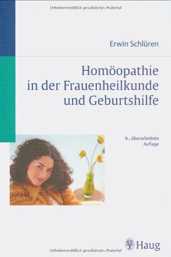 9783830470304: Hom�opathie in Frauenheilkunde und Geburtshilfe