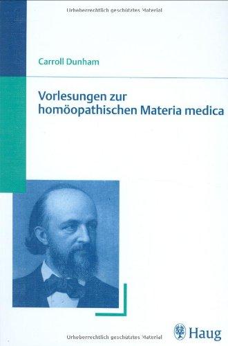 9783830471172: Vorlesungen zur homöopathischen Materia medica