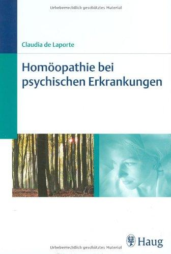 9783830471707: Homöopathie bei psychischen Erkrankungen