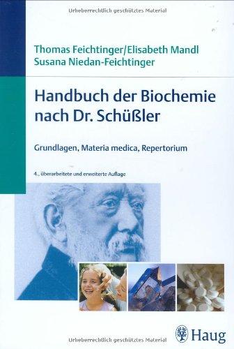 9783830472230: Handbuch der Biochemie nach Dr. Schüßler: Grundlagen, Materia medica, Repertorium