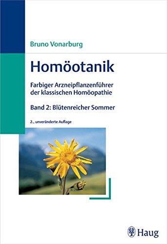 Homöotanik.Bd. 2., Blütenreicher Sommer: Vonarburg, Bruno: