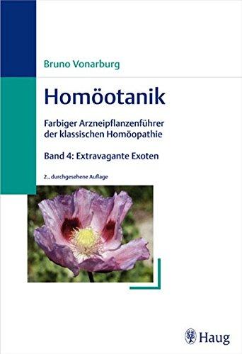 9783830472285: Homöotanik. Bd. 4: Extravagante Exoten