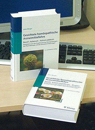 9783830472339: Gesichtete Homöopathische Arzneimittellehre: Bearbeitet nach den Ergebnissen der Arzneiprüfungen, der Pharmakologie und der klinischen Erfahrungen. ... / Bd. II: Kalium muriaticum - Zingiber