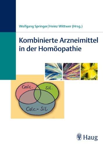 9783830472780: Kombinierte Arzneimittel in der Homöopathie