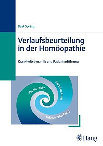 9783830472827: Verlaufsbeurteilung in der Homöopathie: Krankheitsdynamik und Patientenführung