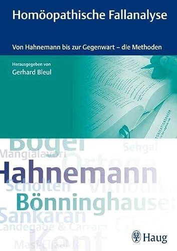 9783830473206: Homöopathische Fallanalyse: Von Hahnemann bis zur Gegenwart - die Methoden