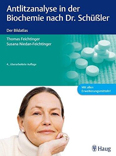 9783830473633: Antlitzanalyse in der Biochemie nach Dr. Schüßler: Der Bildatlas