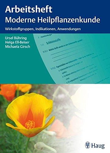 9783830473718: Arbeitsheft moderne Heilpflanzenkunde