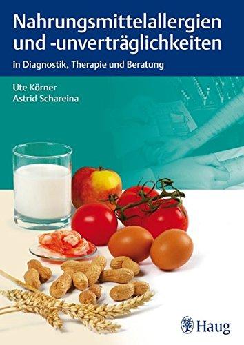 Nahrungsmittelallergien und - unverträglichkeiten: Ute Körner