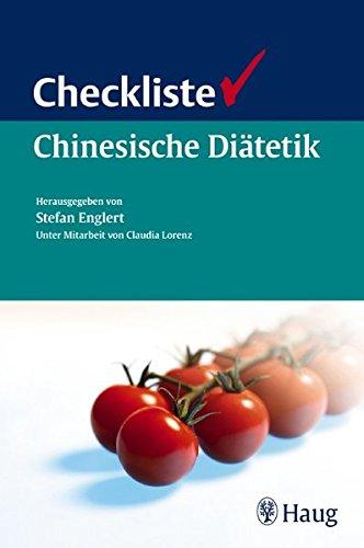 Checkliste Chinesische Diätetik: Stefan Englert