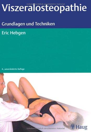9783830474005: Viszeralosteopathie - Grundlagen und Techniken