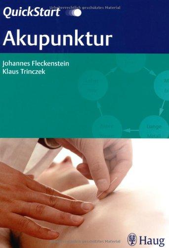 9783830474494: QuickStart Akupunktur