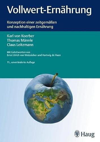 9783830474944: Vollwert-Ernährung: Konzeption einer zeitgemäßen und nachhaltigen Ernährung