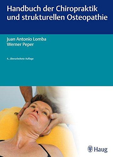 Handbuch der Chiropraktik und strukturellen Osteopathie: Juan Antonio Lomba