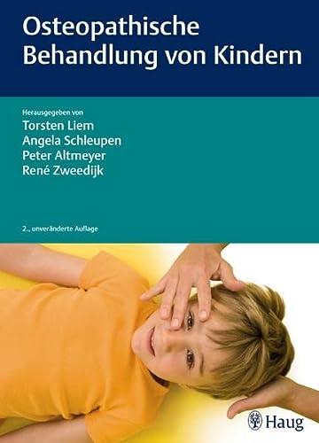 9783830475095: Osteopathische Behandlung von Kindern
