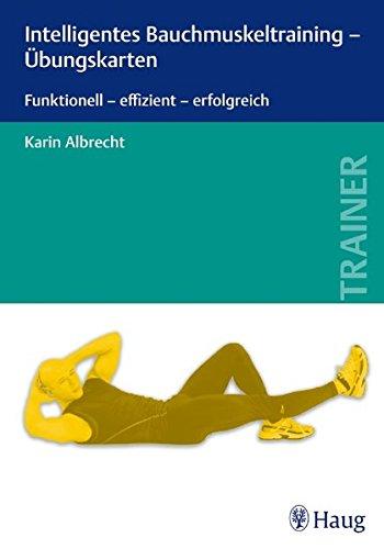 9783830475101: Intelligentes Bauchmuskeltraining - Übungskarten: Funktionell - effizient - erfolgreich