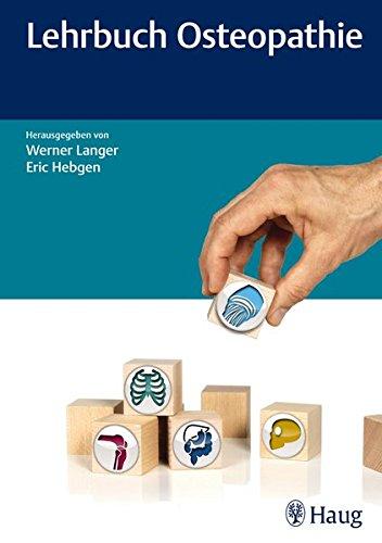 Lehrbuch Osteopathie: Werner Langer