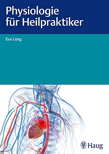 Physiologie für Heilpraktiker: Eva Lang
