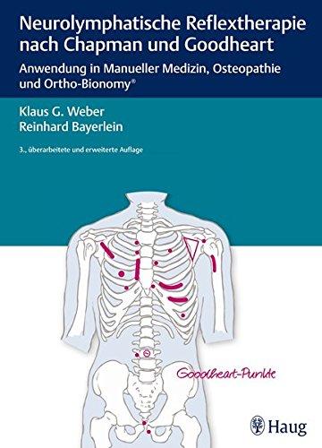 Neurolymphatische Reflextherapie nach Chapman und Goodheart: Klaus G. Weber