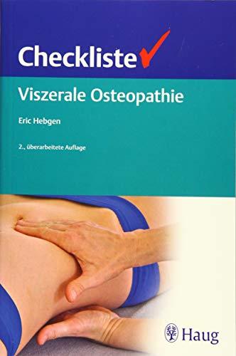Checkliste Viszerale Osteopathie: Eric Hebgen
