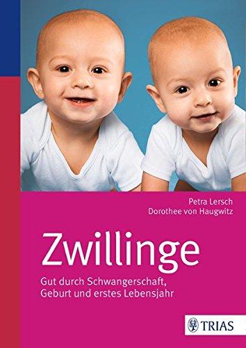 9783830482222: Zwillinge: Gut durch Schwangerschaft, Geburt und erstes Lebensjahr