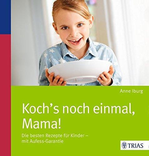 9783830482772: Koch´s noch einmal, Mama!
