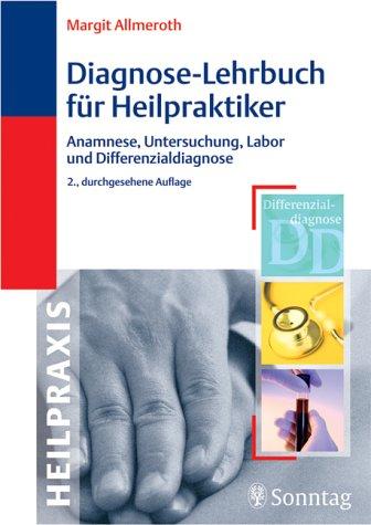 9783830490012: Diagnose-Lehrbuch für Heilpraktiker