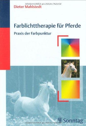 9783830490203: Farblichttherapie für Pferde