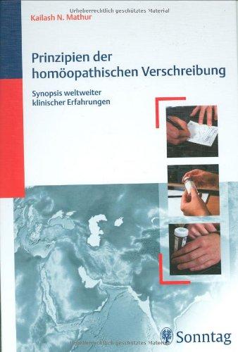 9783830490210: Prinzipien der homöopathischen Verschreibung.