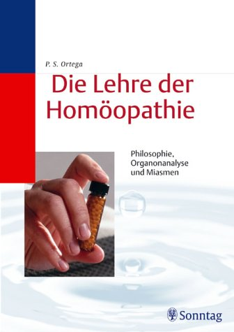 9783830490241: Die Lehre der Homöopathie