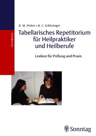 9783830490258: Tabellarisches Repetitorium für Heilpraktiker und Heilberufe