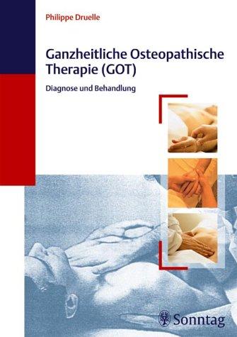 9783830490579: Ganzheitliche Osteopathische Therapie (GOT).