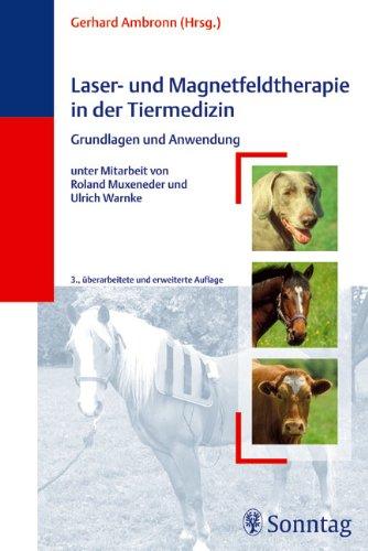 9783830490623: Laser- Und Magnetfeldtherapie in Der Tiermedizin: Grundlagen Und Anwendung
