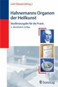 9783830491217: Hahnemanns Organon der Heilkunst: Kommentierte Ausgabe für die Praxis