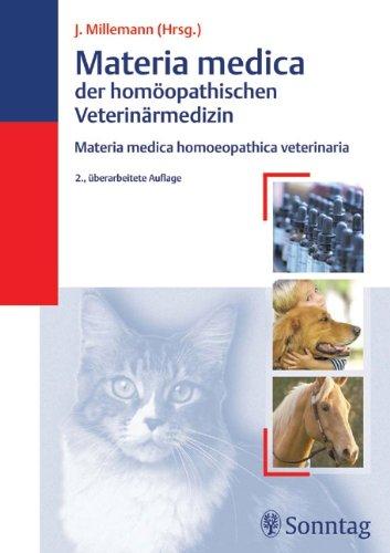 9783830491262: Materia Medica der homöopathischen Veterinärmedizin: Mederia medica homoeopathica veterinaria