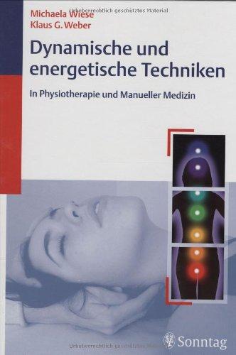 9783830491378: Dynamische und energetische Techniken