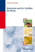 9783830491439: Biochemie nach Dr. Sch��ler f�r Pferde