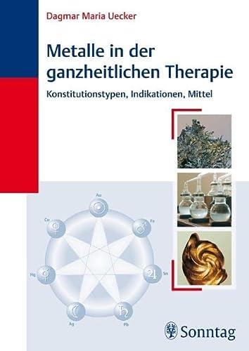 9783830491460: Metalle in der ganzheitlichen Therapie