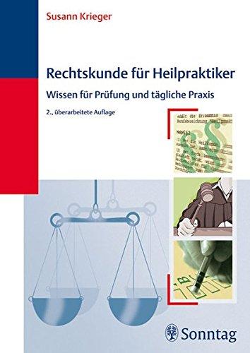 9783830491682: Rechtskunde für Heilpraktiker: Wissen für Prüfung und tägliche Praxis