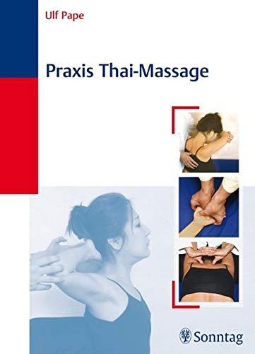 9783830491798: Praxis Thai-Massage