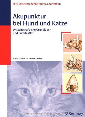 9783830492085: Akupunktur bei Hund und Katze: Wissenschaftliche Grundlagen und Praxis