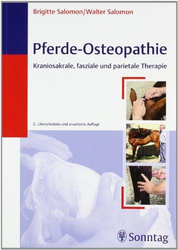Pferde-Osteopathie: Kraniosakrale, fasziale und parietale Therapie von Walter Salomon und Brigitte ...